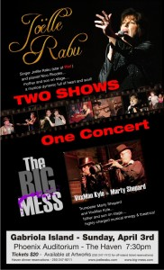 Two Shows One Concert at Headliners in Nanaimo and Phoenix Auditorium on Gabriola Island